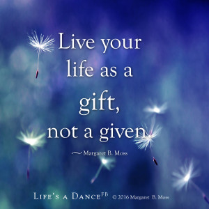 Live your life as a gift 2016